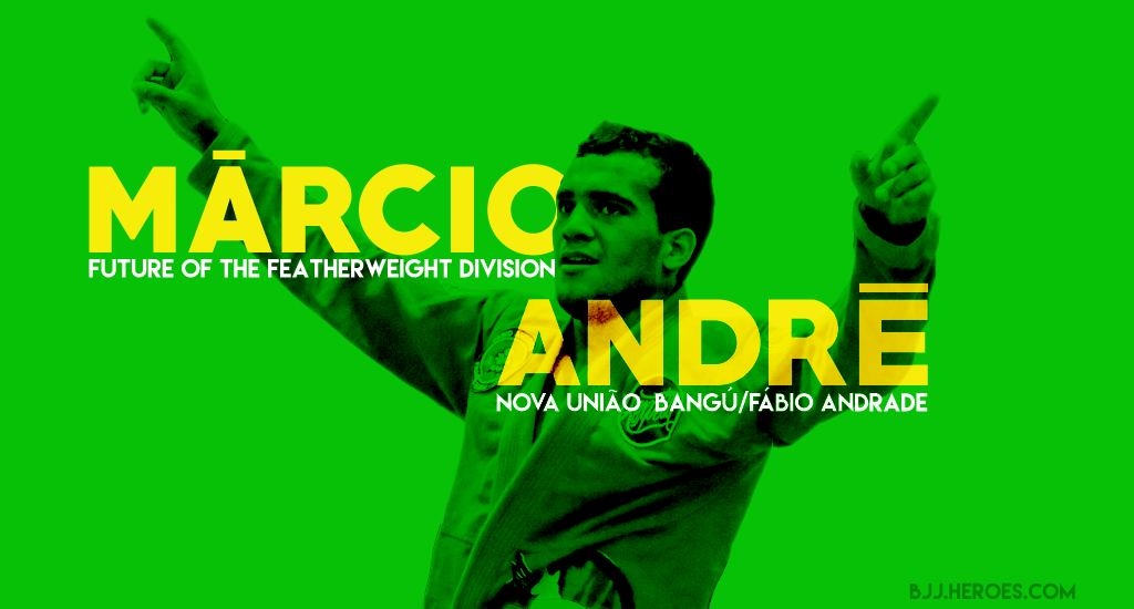 Márcio André, The Future of Jiu Jitsu's Featherweight Division