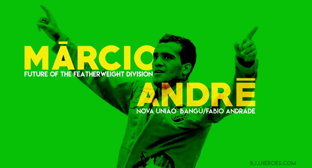 Márcio André, The Future of Jiu Jitsu's Featherweight Division