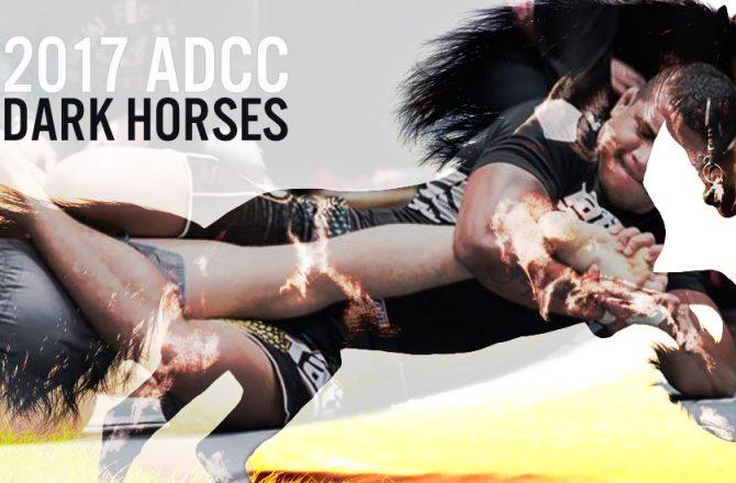 ADCC's Dark Horses