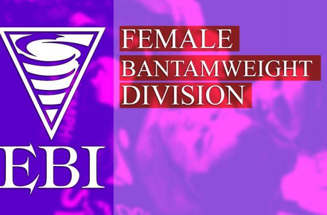 EBI 16 Female Bantamweights – Full Card