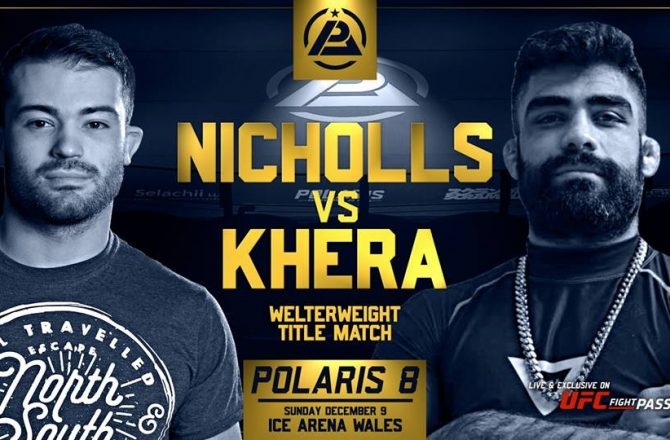 Mansher Khera Vs Ross Nicholls to Face at Polaris 8
