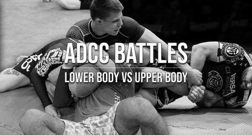 ADCC 2019 Battles: Lower vs Upper Body Grappling
