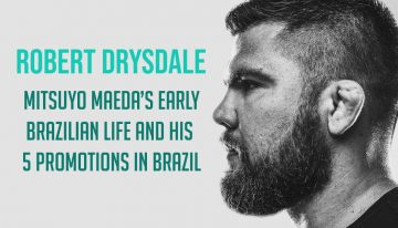 Robert Drysdale On The First 5 Brazilians Promoted By Mitsuyo Maeda