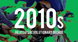 2010s – Jiu Jitsu's Revolutionary Decade
