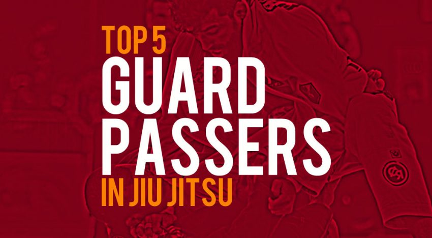 Top 5 Guard Passers in Jiu-Jitsu