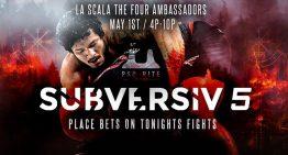 Kaynan, Hulk, Combs, Almeida, Taza, Leve, Ribeiro, Reusing And More Clash At SUBVERSIV Today!