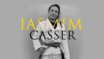 Iasmim Casser, The Renaissance Fighter
